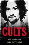 Cults - Nigel Cawthorne (Paperback)