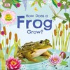 How Does a Frog Grow? - Dk (Hardcover)