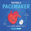 Having AB Pacemaker - Harriet Brundle (Hardcover)