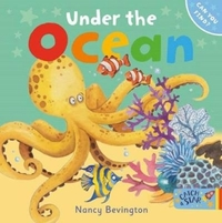 Under The Ocean - Nancy Bevington (Board book) - Cover