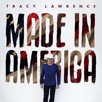 Tracy Lawrence - Made In America (Vinyl)