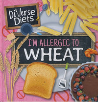 I'm Allergic To Wheat - Madeline Tyler (Hardcover) - Cover
