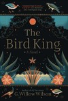 The Bird King - G. Willow Wilson (Hardcover)