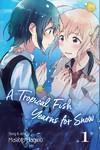 A Tropical Fish Yearns for Snow - Makoto Hagino (Paperback)
