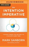 The Intention Imperative - Mark Sanborn (CD/Spoken Word)