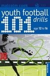 101 Youth Football Drills - Malcolm Cook (Paperback)