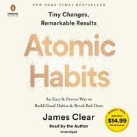 Atomic Habits: An Easy & Proven Way to Build Good Habits & Break Bad Ones - James Clear (CD/Spoken Word) - Cover