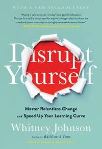 Disrupt Yourself - Whitney Johnson (Hardcover) - Cover
