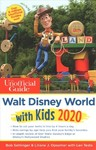 The Unofficial Guide to Walt Disney World With Kids 2020 - Bob Sehlinger (Paperback)