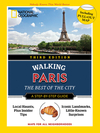 National Geographic Walking Guide: Paris 3rd Edition - Pas Paschali (Paperback)