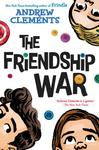 The Friendship War - Andrew Clements (Paperback)