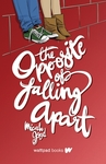 The Opposite of Falling Apart - Micah Good (Hardcover)
