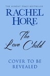 The Love Child - Rachel Hore (Hardcover)