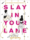 Slay In Your Lane: the Journal - Yomi Adegoke (Hardcover)