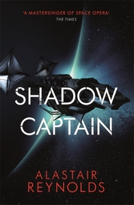 Shadow Captain - Alastair Reynolds (Paperback) - Cover