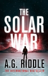 Solar War - A. G. Riddle (Hardcover)