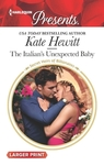 The Italian's Unexpected Baby - Kate Hewitt (Paperback)