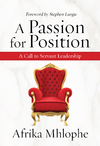 Passion For Position - Afrika Mhlophe (Paperback)