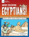 Ancient Civilizations - Egyptians! - Carmella Van Vleet (Paperback)