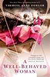 Well-Behaved Woman - Therese Anne Fowler (Paperback)