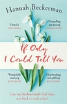 If Only I Could Tell You - Hannah Beckerman (Paperback)