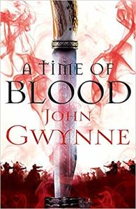 Time of Blood - John Gwynne (Paperback) - Cover