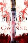 Time of Blood - John Gwynne (Paperback)