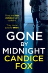 Gone By Midnight - Candice Fox (Paperback)