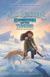 Wild Rescuers - Stacy Plays (Hardcover)