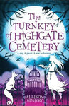 The Turnkey Of Highgate Cemetery - Allison Rushby (Paperback)
