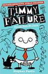 Timmy Failure - Stephan Pastis (Paperback)