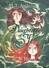 The Daughters Of Ys - M. T. Anderson (Hardcover)