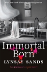 Immortal Born - Lynsay Sands (Paperback)