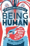 Marvellous Adventure of Being Human - Max Pemberton (Hardcover)