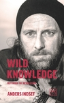 Wild Knowledge - Anders Indset (Paperback)