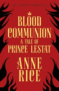 Blood Communion - Anne Rice (Paperback) - Cover