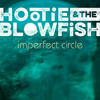 Hootie & the Blowfish - Imperfect Circle (CD)