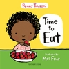 Time to Eat - Penny Tassoni (Hardcover)