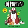Oi Puppies! - Kes Gray (Hardcover)