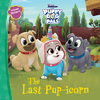Puppy Dog Pals the Last Pup-Icorn - Disney Book Group (Paperback)