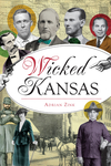 Wicked Kansas - Adrian Zink (Paperback)