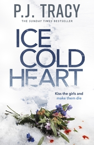 Ice Cold Heart - P. J. Tracy (Trade Paperback) - Cover