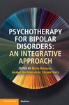Psychotherapy For Bipolar Disorders: An Integrative Approach (Paperback)