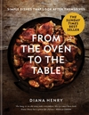 From the Oven to the Table - Diana Henry (Hardcover)