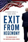 Exit From Hegemony - Alexander Cooley (Hardcover)