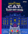 Night-Time Cat and the Plump, Grey Mouse - Erika Mcgann (Hardcover)