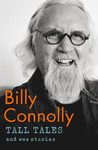 Tall Tales and Wee Stories - Billy Connolly (Trade Paperback)