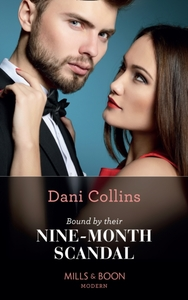 Bound By Their Nine-Month Scandal - Dani Collins (Paperback) - Cover