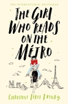 Girl Who Reads On the Metro - Christine Feret-Fleury (Hardcover)