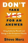 Don't Take Yes For An Answer - Steve Herz (Hardcover)